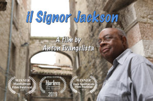 Il Signor Jackson, the Movie, by Anton Evangelista, movie poster